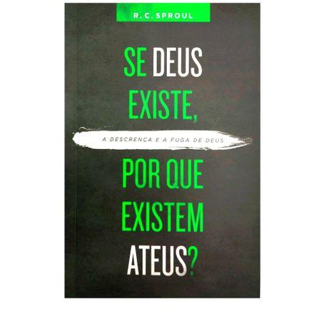 Se-Deus-Existe-Por-Que-Existem-Ateus--R.C.-Sproul