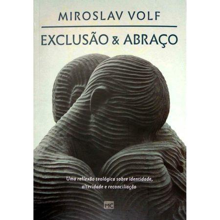 Exclusao-e-Abraco-Miroslav-Volf