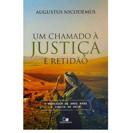 Um-Chamado-a-Justica-e-Retidao-Augustus-Nicodemus