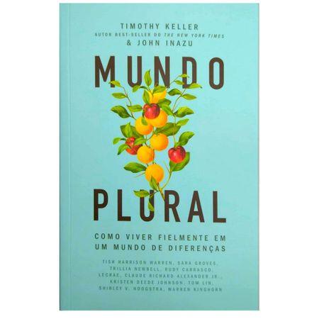 Mundo-Plural-Timothy-Keller-e-John-Inazu