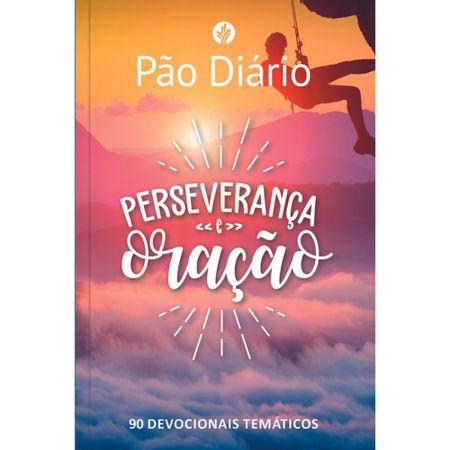 PAO-DIARIO-PERSEVERANCA-E-ORACAO